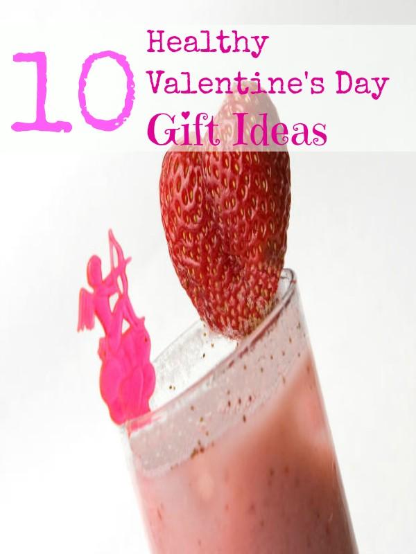 10 Healthy Valentine's Day Gift Ideas