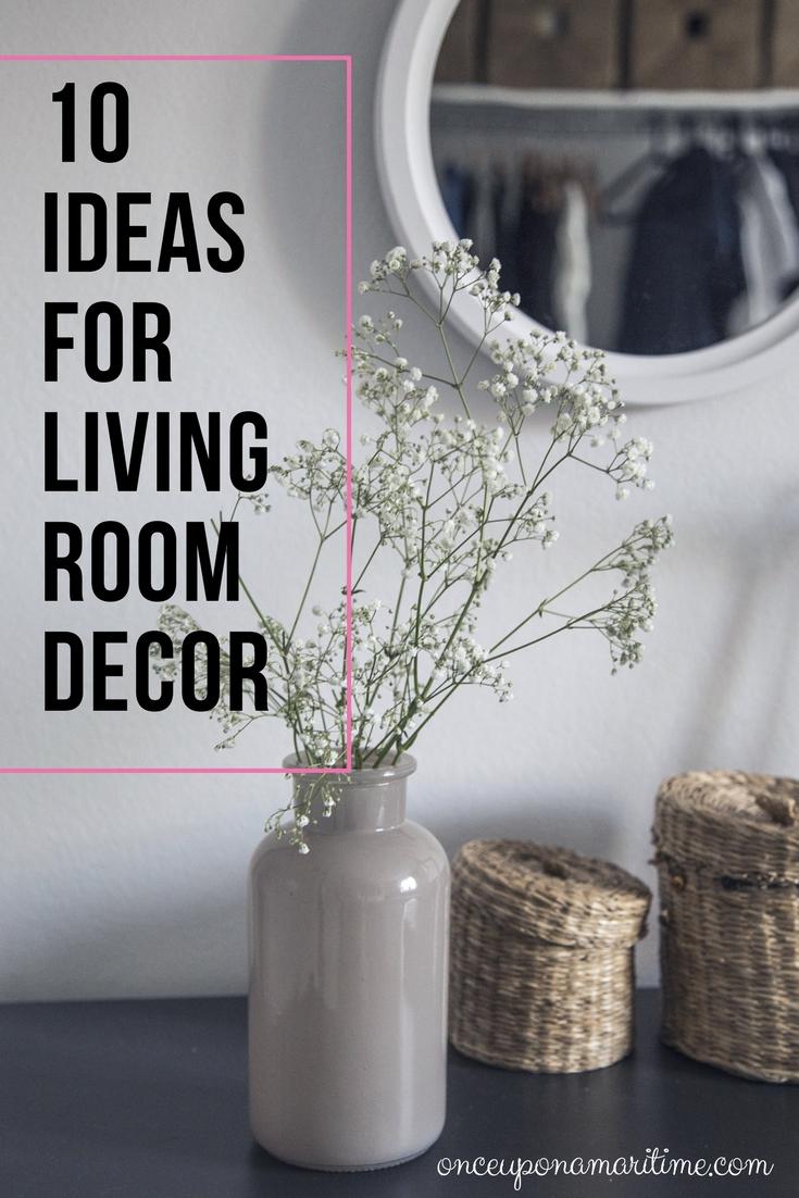 10 Ideas For Living Room Decor