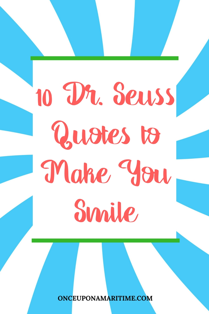 10 dr seuss quotes to make you smile
