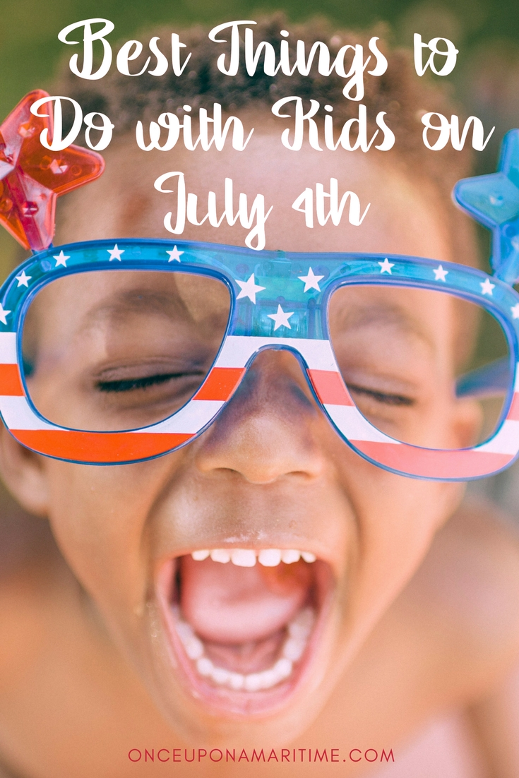 Best Things to Do with Kids on July 4th