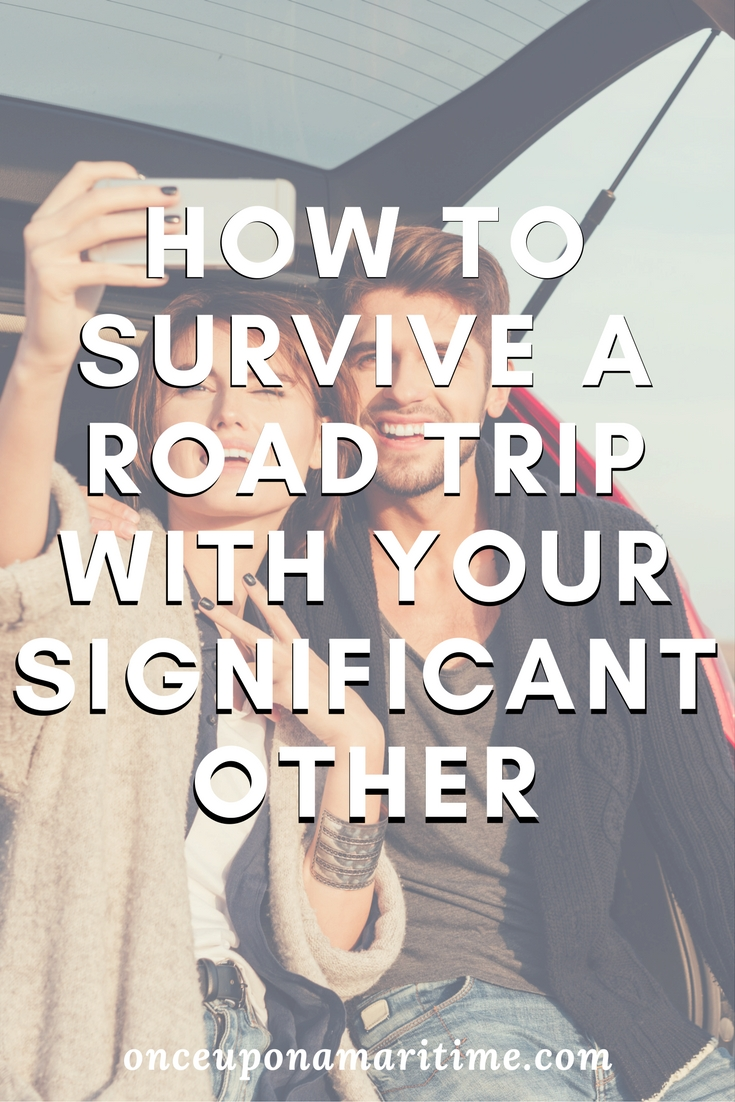 How to Survive a Road Trip With Your Significant Other